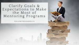 Clarify Goals & Expectations to Make the Most of Mentoring Programs