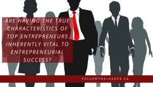 Top Entrepreneurs, Entrepreneurs, Entrepreneur, Entrepreneurship, mentors, Entrepreneur classes, leadership