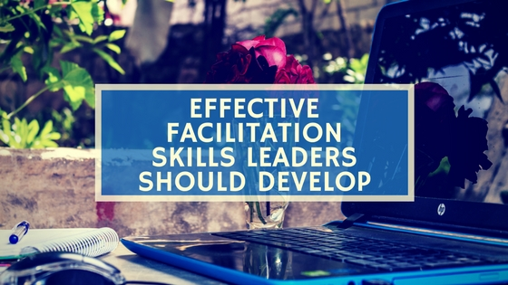 Facilitation Skills, virtual Facilitation Skills, leadership skills, leaders, leadership