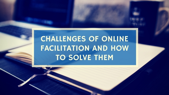 Facilitation, online Facilitation, virtual Facilitation